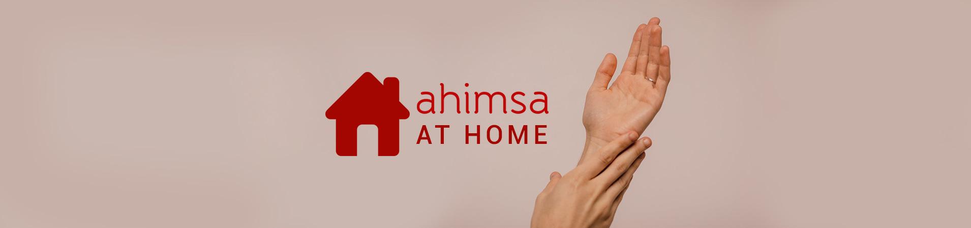 Ahimsa at Home.
